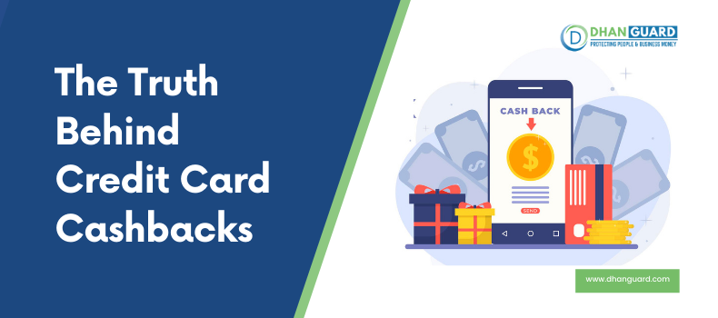 The Truth Behind Credit Card Cashbacks