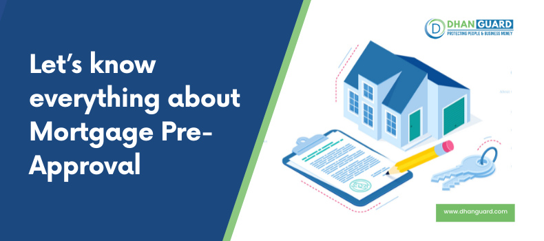 Attention! Let's know everything about Mortgage Pre-Approval