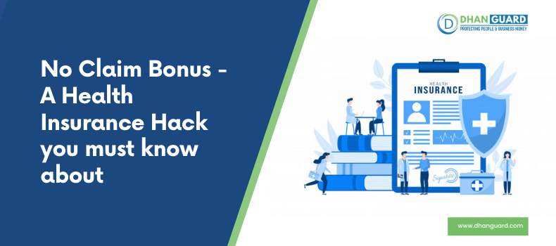 No Claim Bonus – A Health Insurance Hack you must know about
