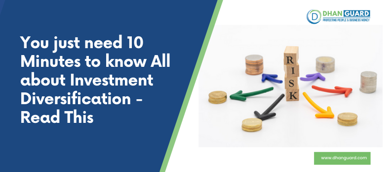 Investment Diversification - All you Need to Know About