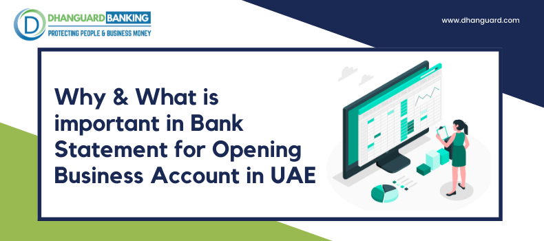 Why & What is important in Bank Statement for Opening Business Account in UAE