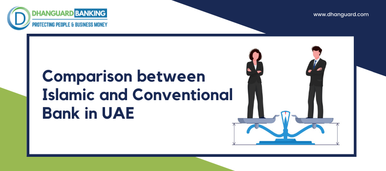 Comparison between Islamic and Conventional Bank in UAE: Detailed Overview